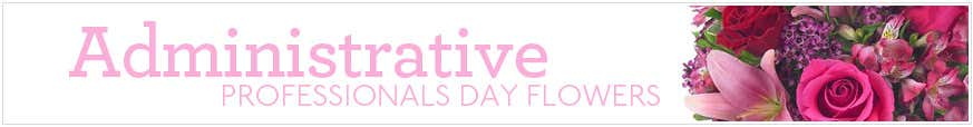 Administrative Professional Day Flowers at Send Flowers
