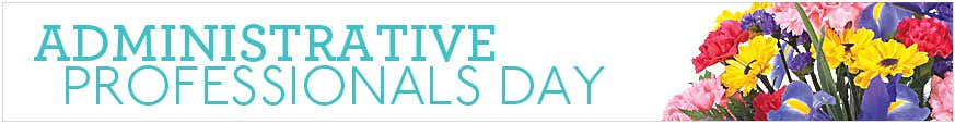 Administrative Week Gifts at Send Flowers