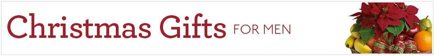 Christmas Gifts For Men at Send Flowers