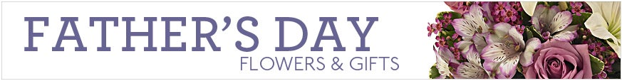 Father's Day Flowers and Gifts at Send Flowers